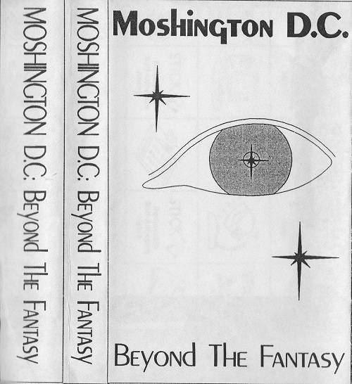 Beyond The Fantasy (as Moshington D.C.) (demo)