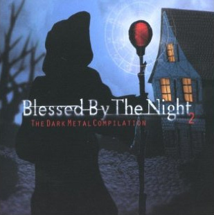 Blessed By The Night 2 - The Dark Metal Compilation