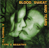 Blood, Sweat and Tears - A Tribute to Type O Negative