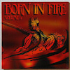Born in Fire volume 4