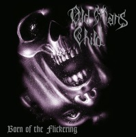 Born of the Flickering