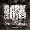 Peaceville Dark Classics Volume 3 - Vile Offerings