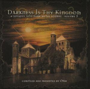 Darkness is Thy Kingdom volume 3