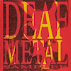 Deaf Metal Sampler