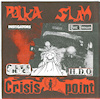 Polka Slam / Crisis Point