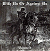 With Us or Against Us volume 2